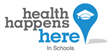 Health Happens in Schools